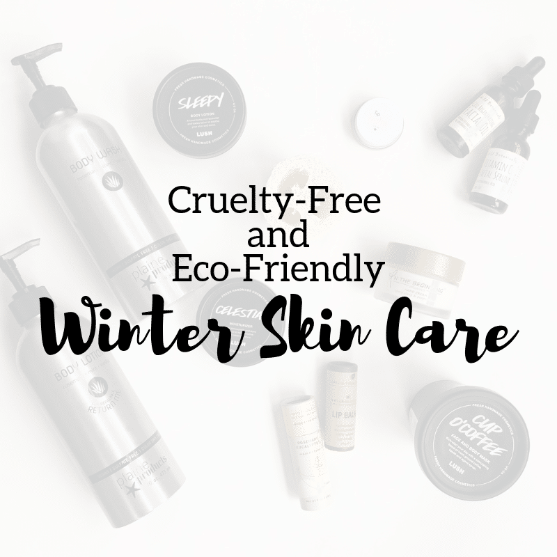 Cruelty-Free and Eco-Friendly Skin Care