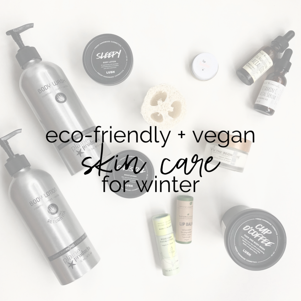 Eco-Friendly and Vegan Skin Care for Winter