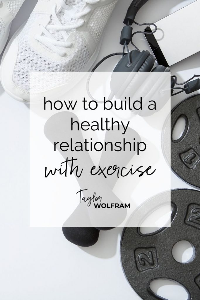 """Stock image of exercise equipment with text box that says """"how to build a healthy relationship with exercise"""" from Taylor Wolfram"""