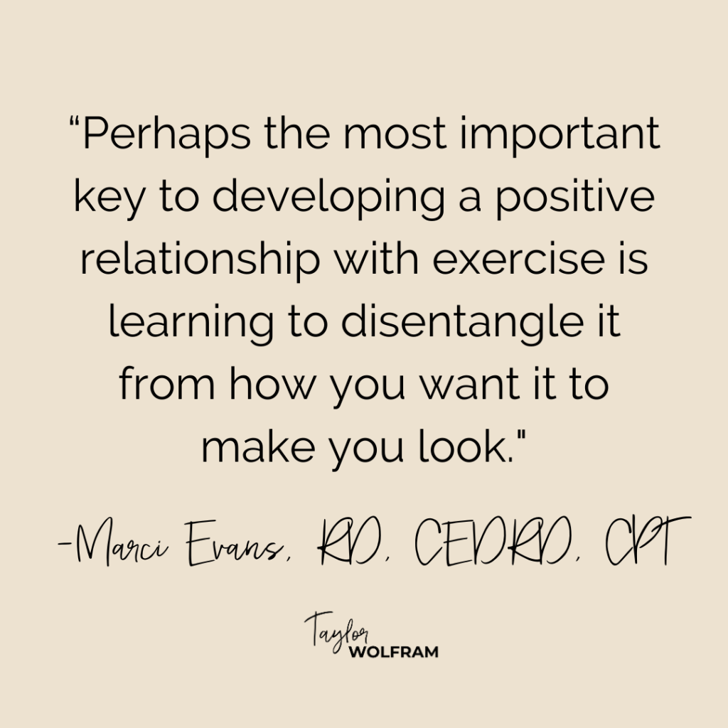 Quote from Marci Evans about having a positive relationship with exercise