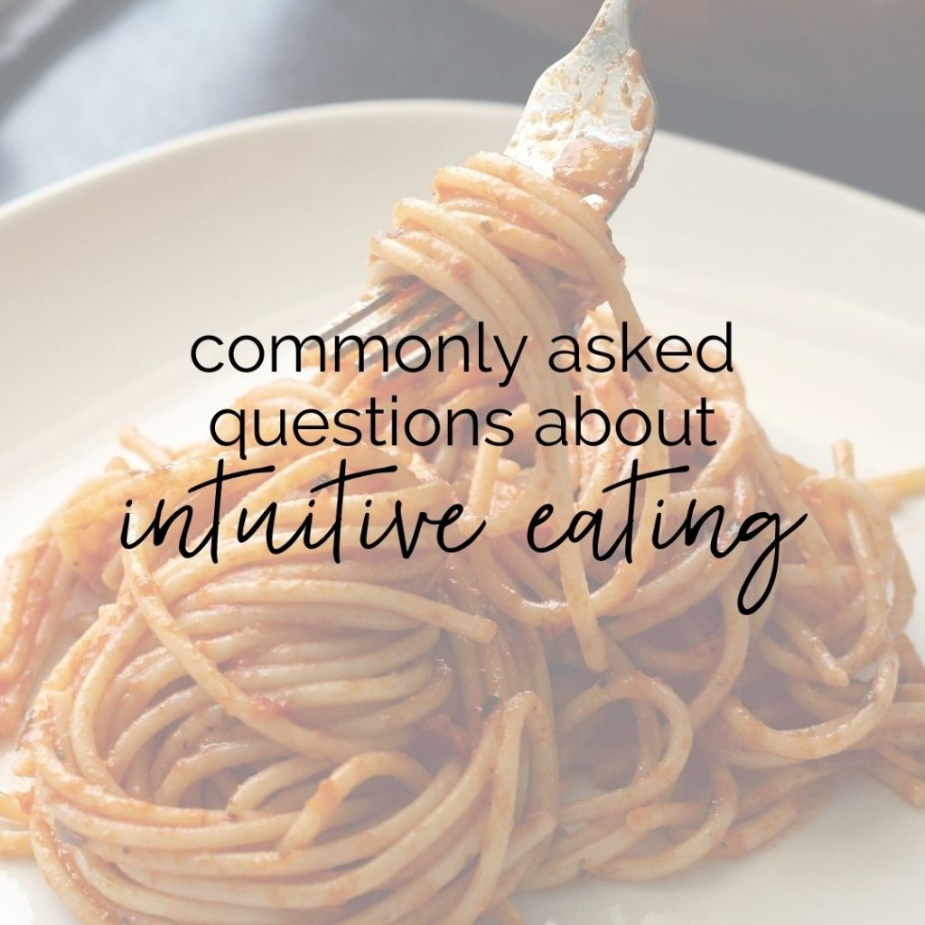 """Plate of pasta marinara with text over it that says """"commonly asked questions about intuitive eating"""""""