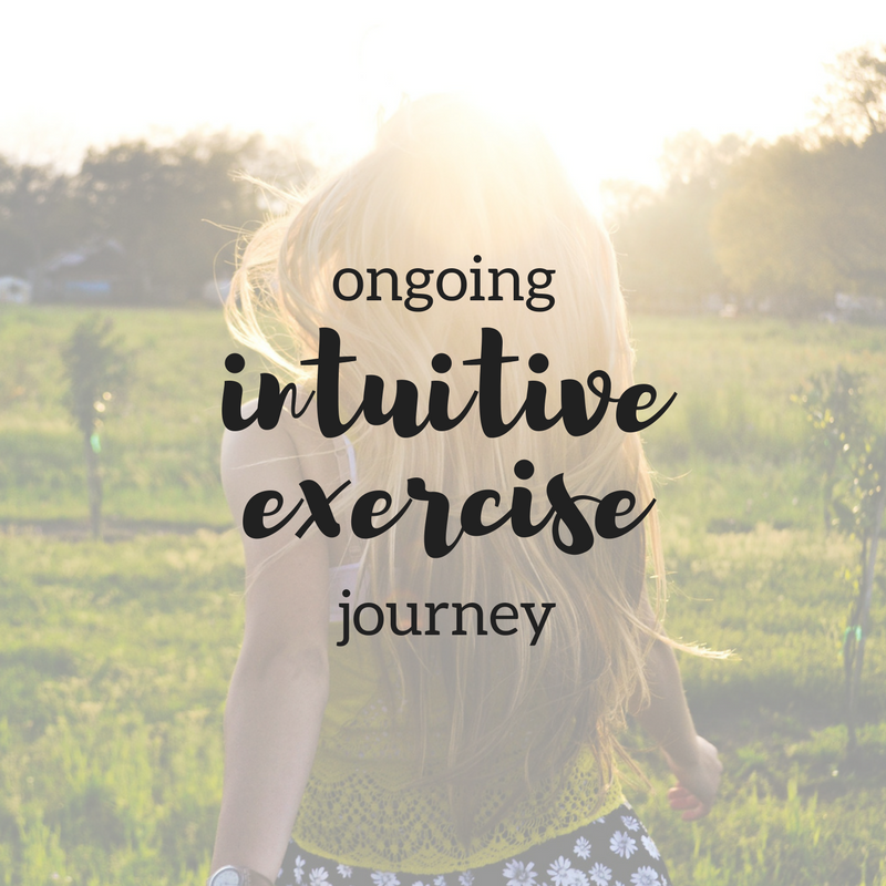 ongoing intuitive exercise journey