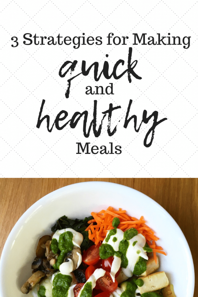 3 Strategies for Making Quick and Healthy Vegan Meals | Taylor Wolfram, MS, RDN, LDN