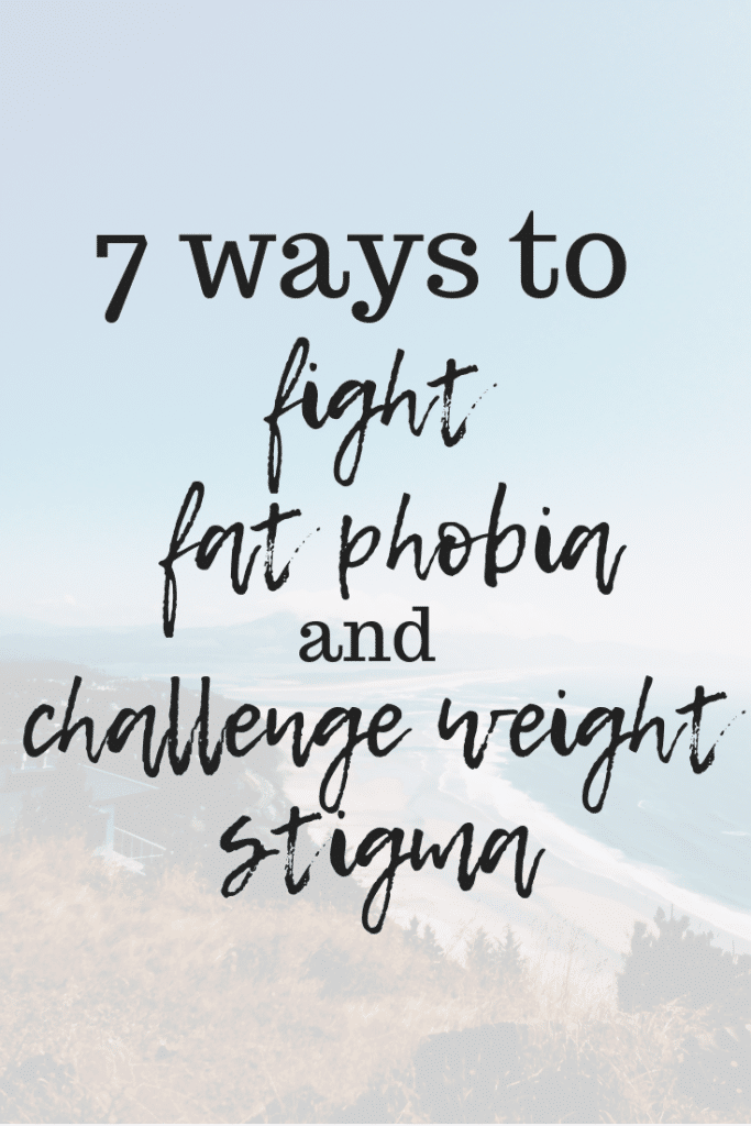How to Fight Fat Phobia and Weight Stigma | Taylor Wolfram, MS, RDN, LDN