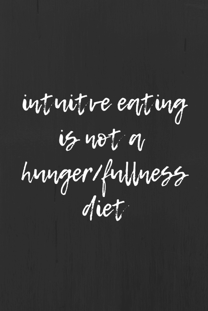 Intuitive Eating is Not a Hunger/Fullness Diet | Taylor Wolfram, MS, RDN, LDN
