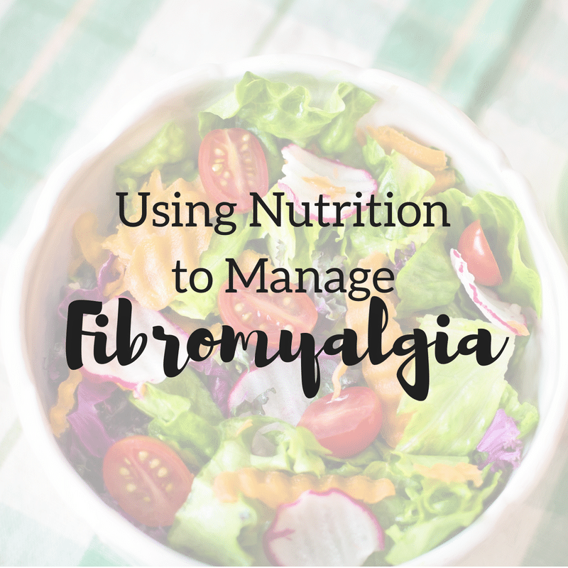 Using Diet to Manage Fibromyalgia