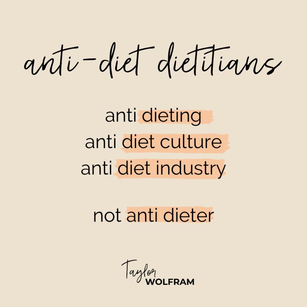 "text image titled ""anti-dietitian dietitians"""