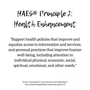 HAES Principle 2: Health Enhancement