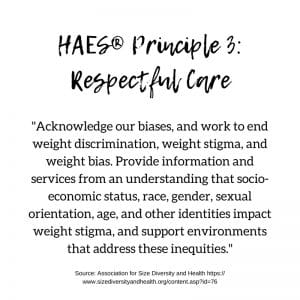 HAES Principle 3: Respectful Care