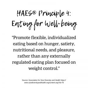 HAES Principle 4: Eating for Well-Being