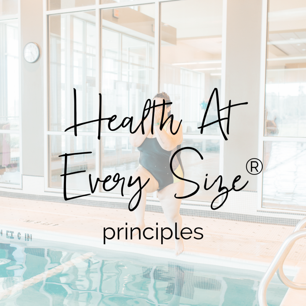 5 Principles of Health At Every Size® | Taylor Wolfram, MS, RDN, LDN