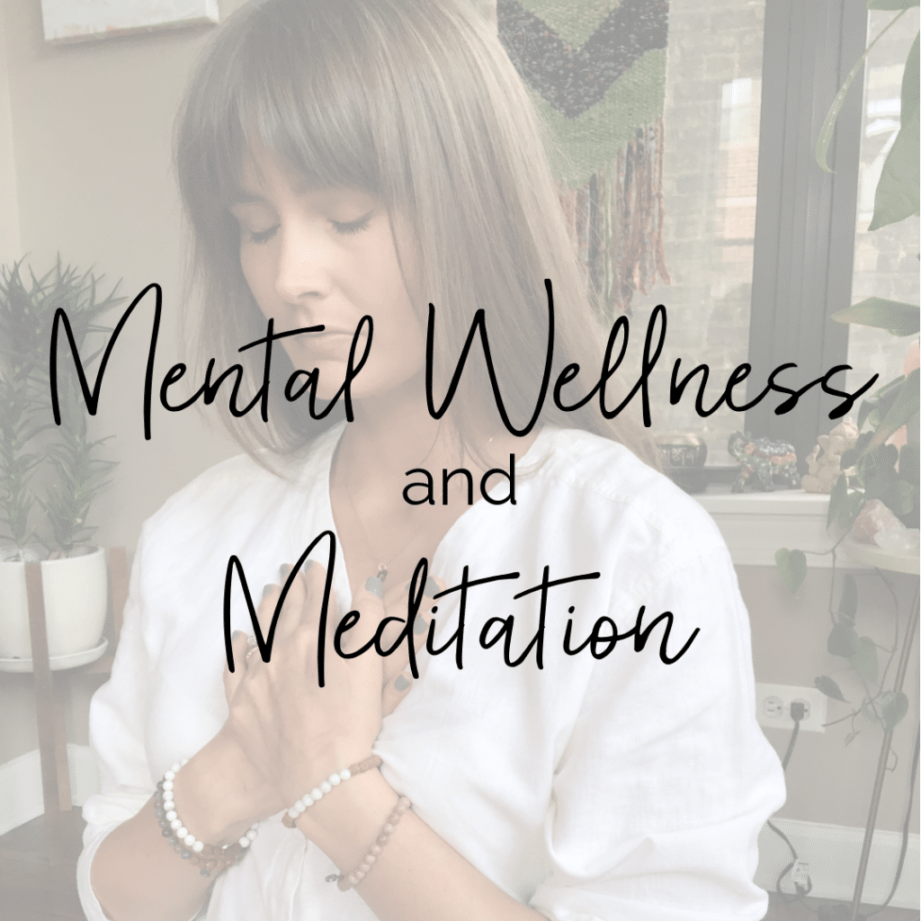 Mental Wellness and Meditation