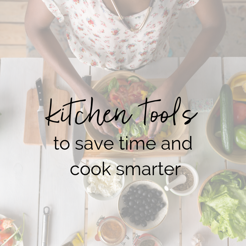 5 Kitchen Tools to Save Time and Cook Smarter | Taylor Wolfram, MS, RDN, LDN