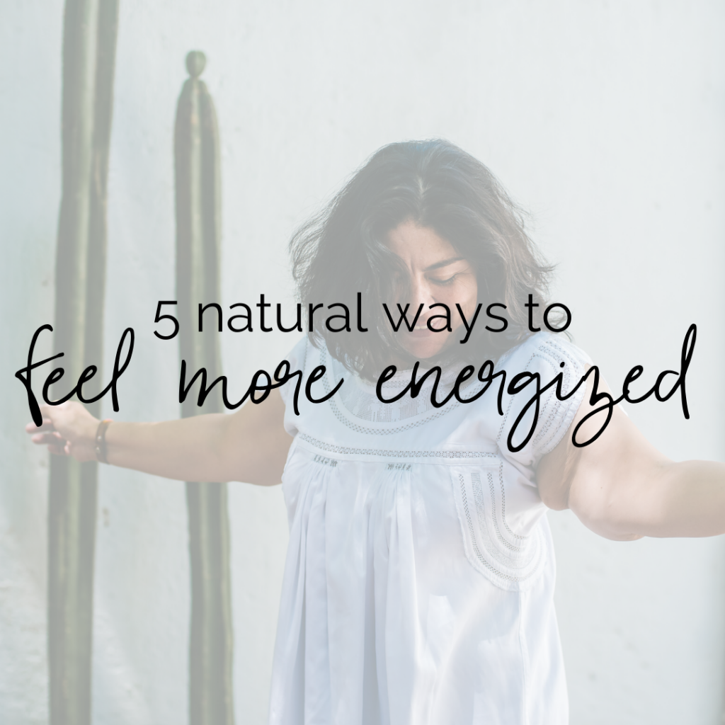 """Happy brunette latina woman with her arms outstretched and text overlaying """"5 natural ways to feel more energized"""""""