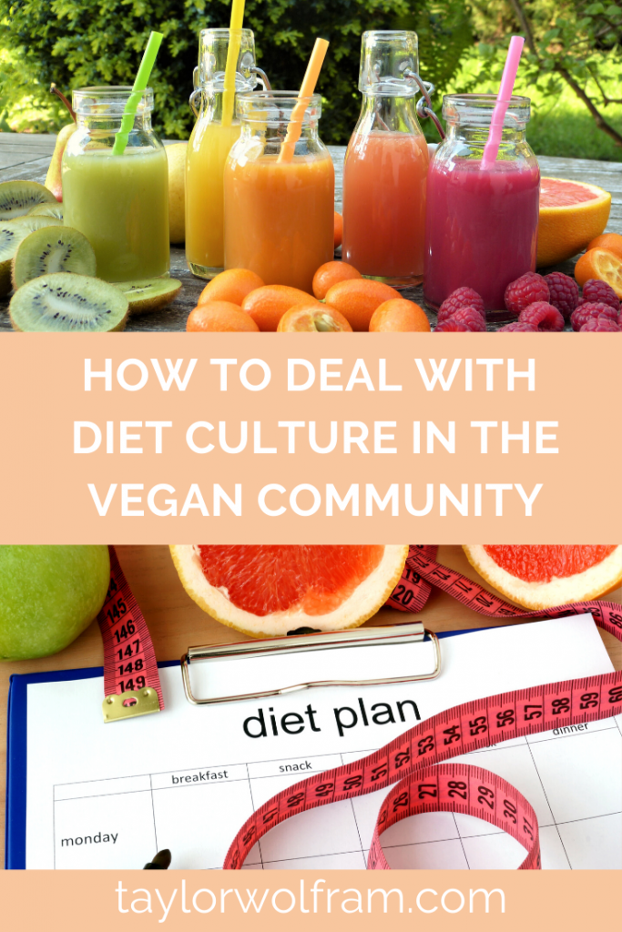 How to Deal with Diet Culture in the Vegan Community