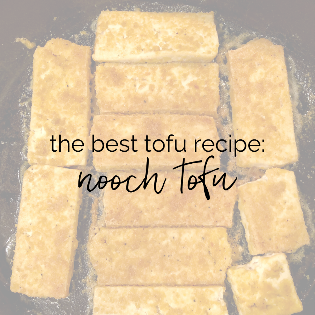 The Best Tofu Recipe: Nooch Tofu