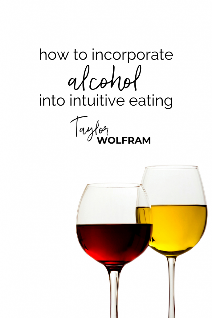 "Image of two glasses of wine and text that says ""how to incorporate alcohol into intuitive eating"""