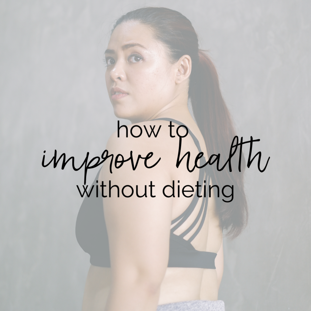 """Image of a Latinx woman in a sports bra looking over her shoulder with text overlay that says """"how to improve health without dieting"""""""