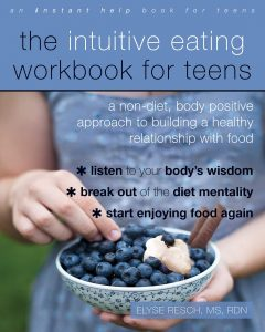 Intuitive Eating Workbook for Teens
