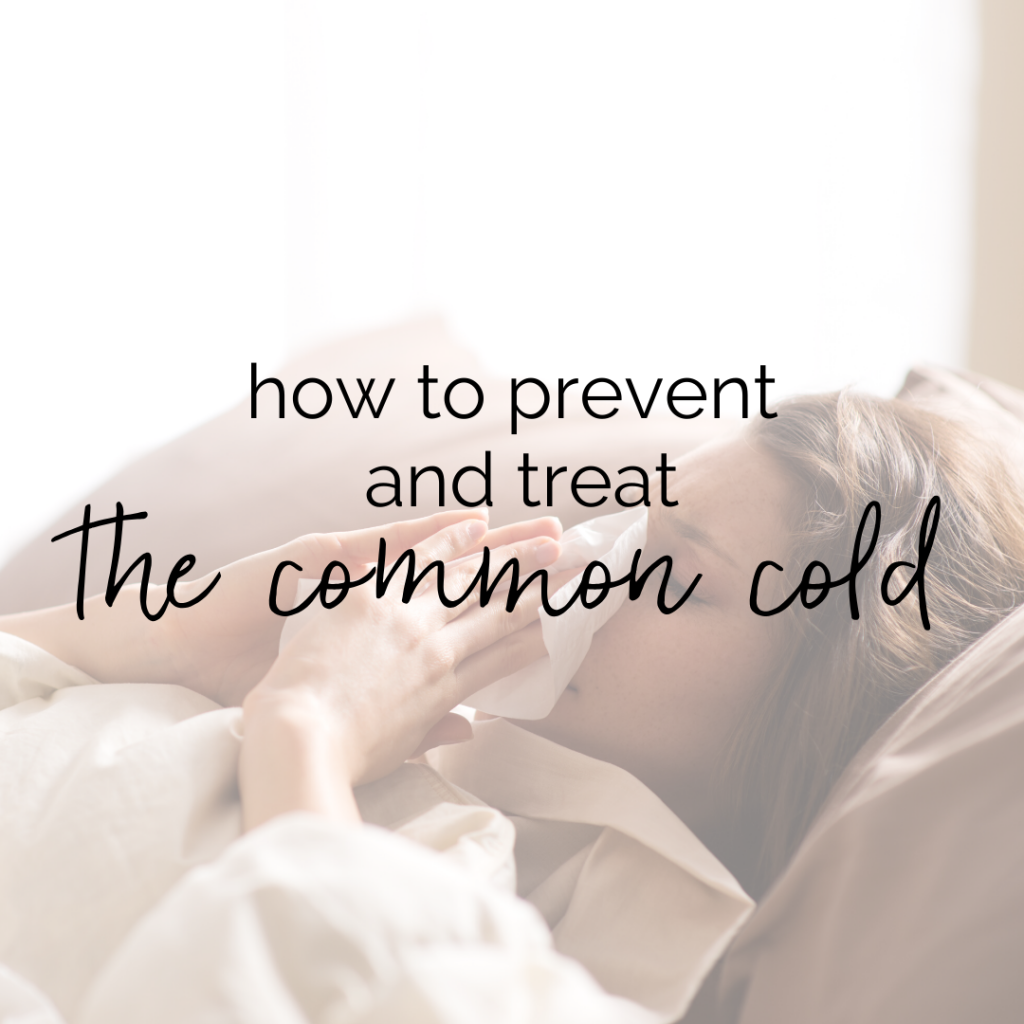 "Woman lying down in bed, blowing her nose with text overlay ""How to Prevent and Treat the Common Cold"""