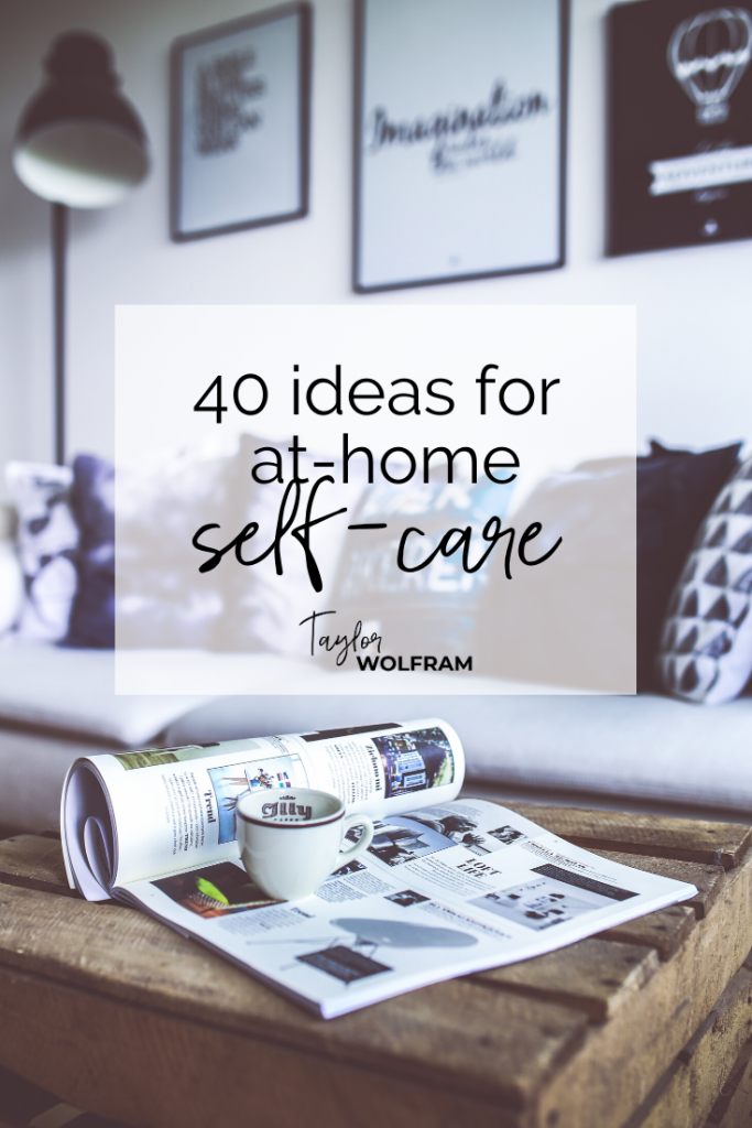 "Stock image of a living room with a newspaper and coffee mug on the coffee table (text overlay says ""40 Ideas for At-Home Self-Care"")"