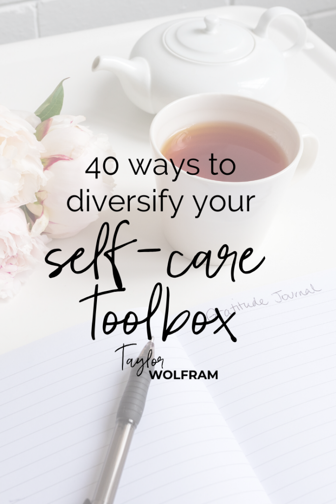 "Stock image flat-lay with a mug of tea, bouquet of flowers and open journal with text overlay that says ""40 Ways to Diversify Your Self-Care Toolbox"""