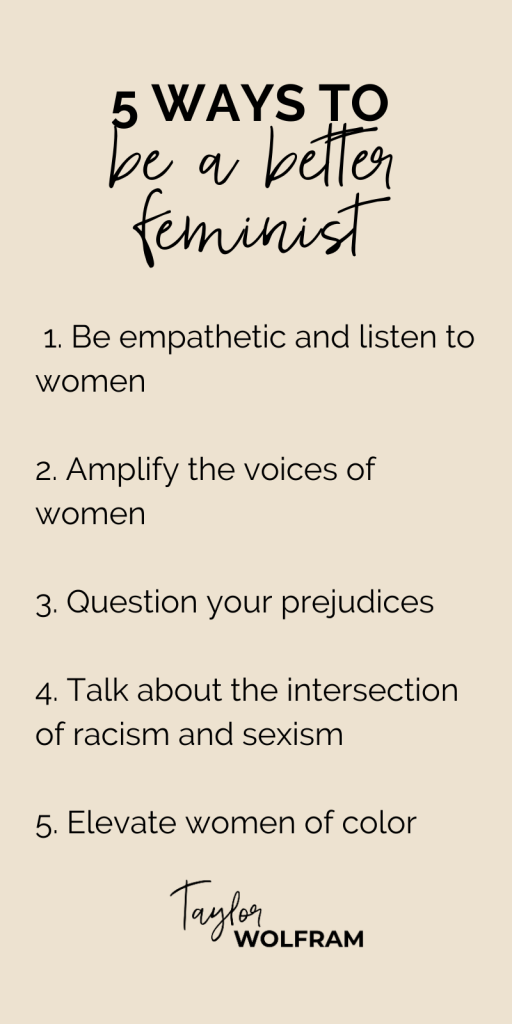 A list of 5 ways to be a better feminist