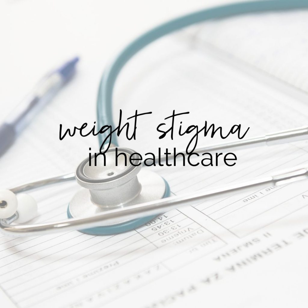 "stethoscope and pen on top of medical papers with text overlay that says ""weight stigma in healthcare"""