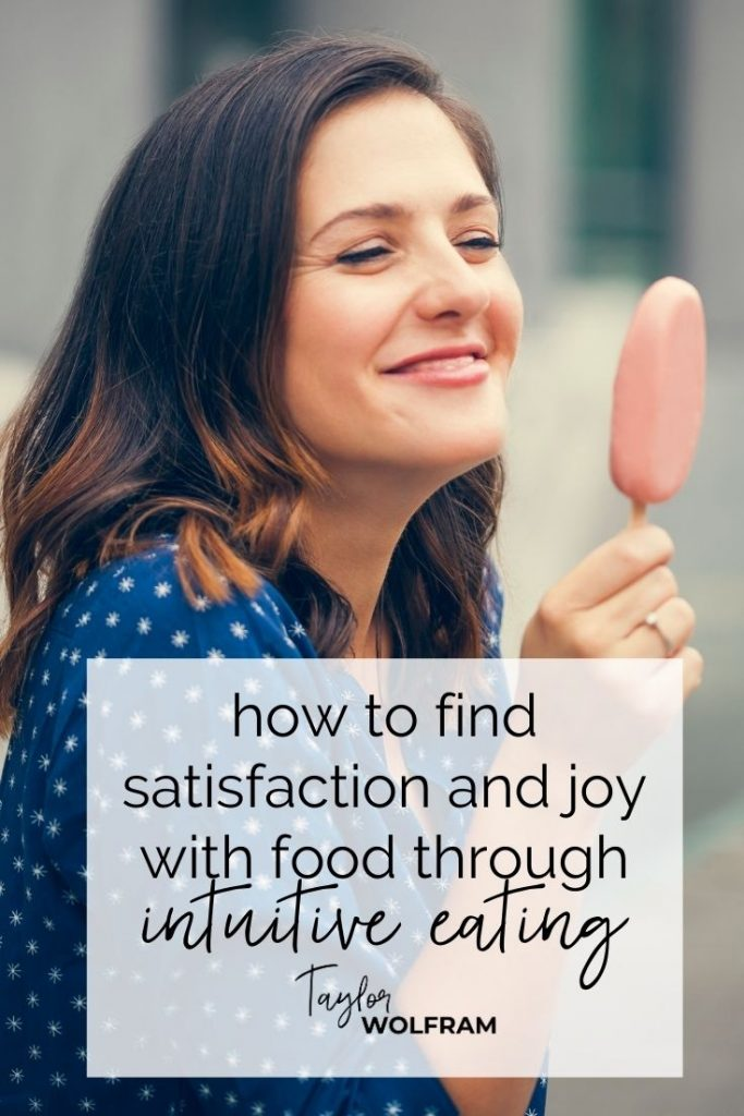 """Happy girl holding an ice cream treat with text overlay that says """"how to find satisfaction and joy with food through intuitive eating"""""""