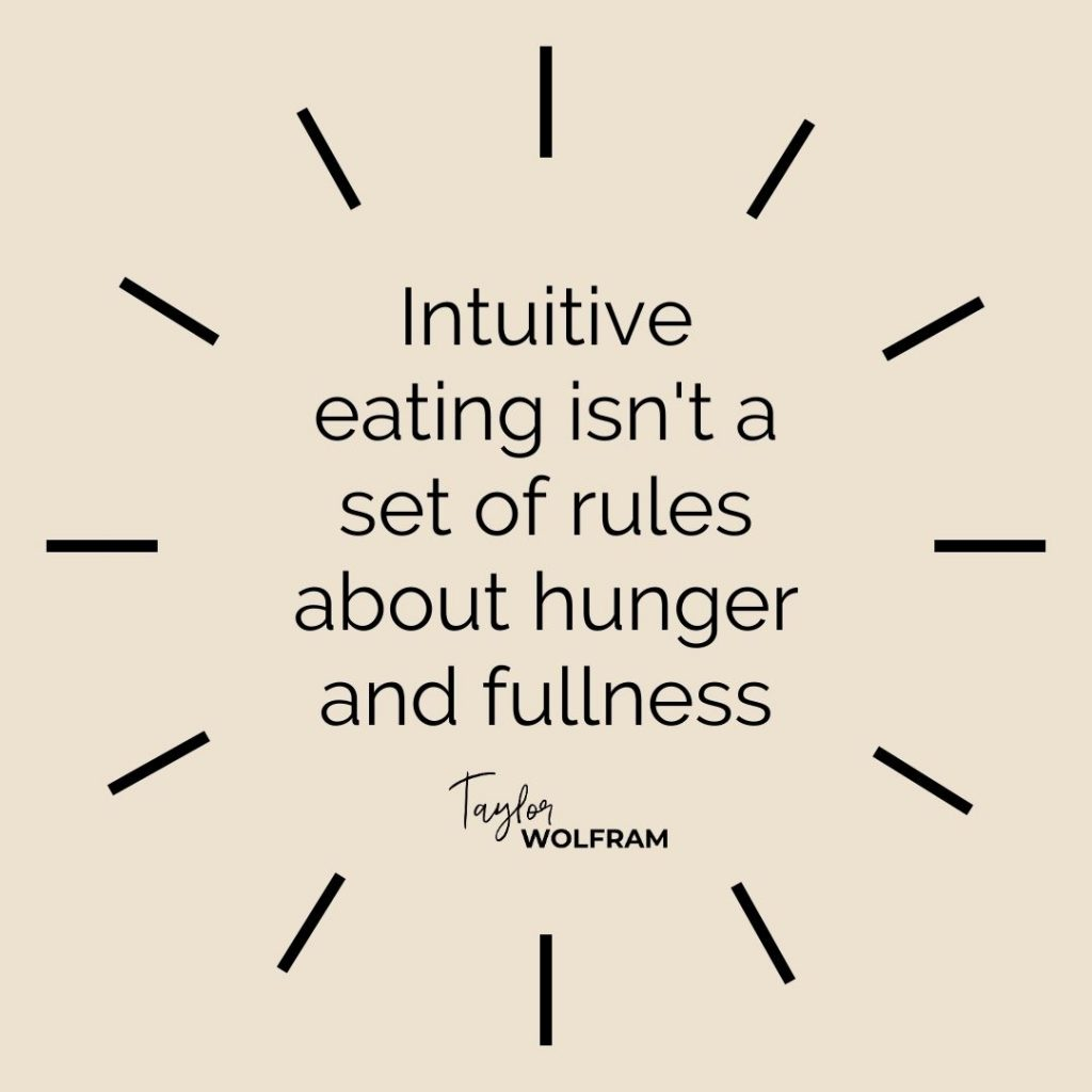 """Black text on tan background that says """"intuitive eating isn't a set of rules about hunger and fullness"""""""